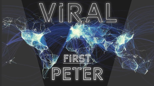 "MAR 01 2020 ""Viral""THE GOSPEL CHANGES OUR EXPECTATIONS"" 1 Peter 3:8-17"