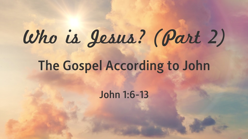 Who is Jesus? (Part 2)