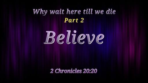 Why wait here till we die part 2 03/01/2020