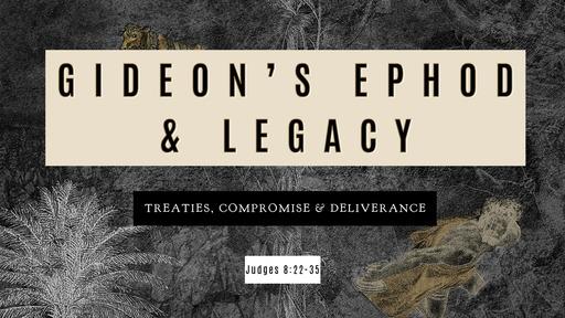 Gideon's Ephod & Death