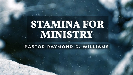 Stamina for Ministry