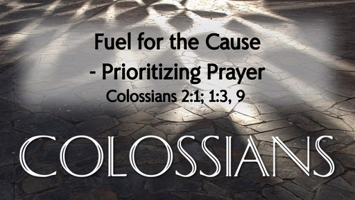 Fuel for the Cause - Prioritizing Prayer