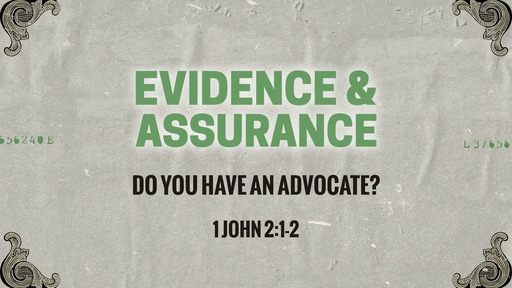 Do you have an advocate?