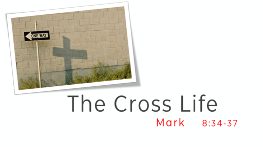 The Cross Life