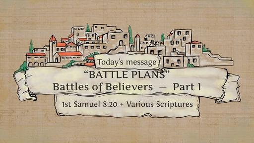 SM20200301 Battles of Believers Part 1