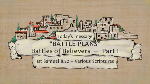 SM20200301 Battles of Believers Part 1