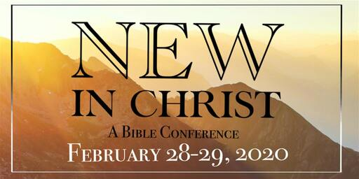 New in Christ Conference - 2020