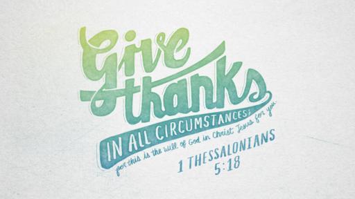 1 Thessalonians 5:18