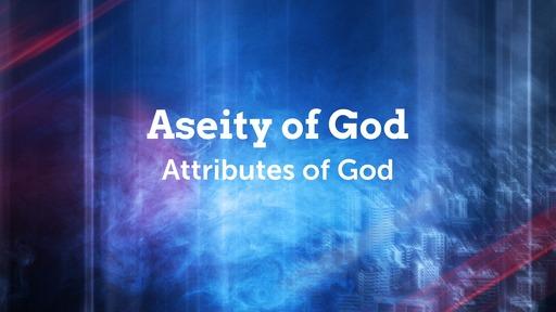 Aseity of God