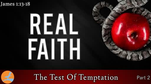 The Test Of Temptation (Part 2 of 2)