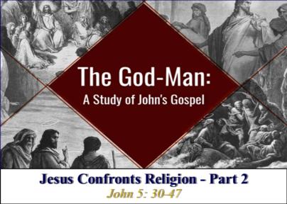 Jesus Confronts Religion - Part 2