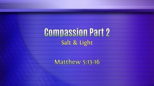 Compassion 2: Salt & Light