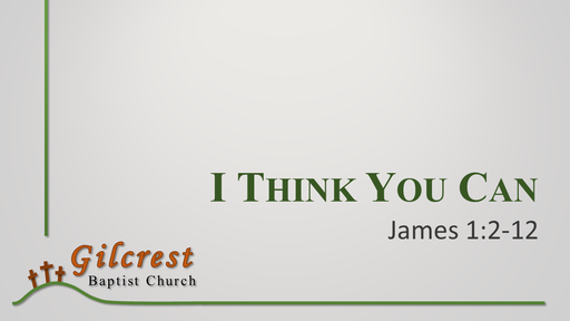 I Think You Can - James 1:2-12