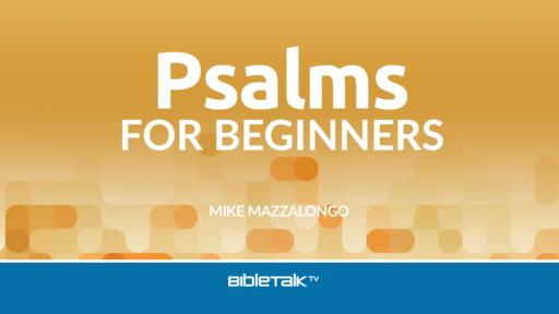 Psalms for Beginners