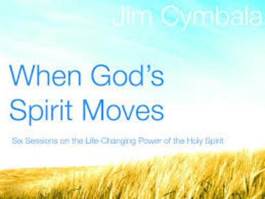 When God's Spirit Moves - Part 1