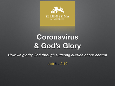 Coronavirus & God's Glory