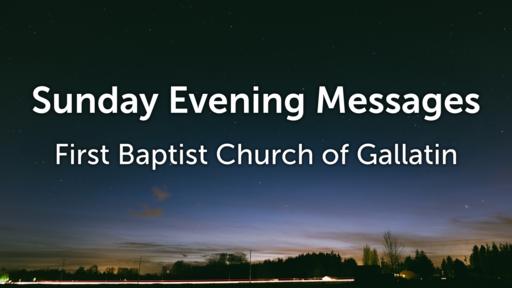 Sunday Evening Messages