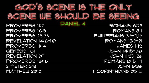 3.5.2020 Daniel 4 God's Scene Is The Only Scene We Should Be Seeing