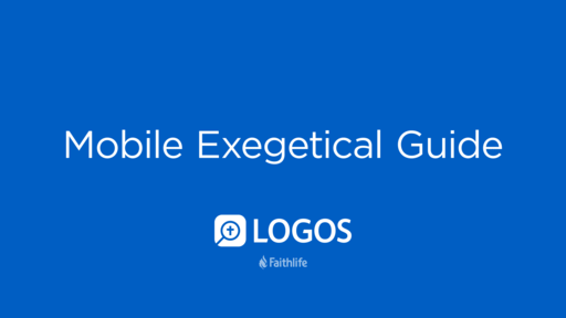 Mobile Exegetical Guide