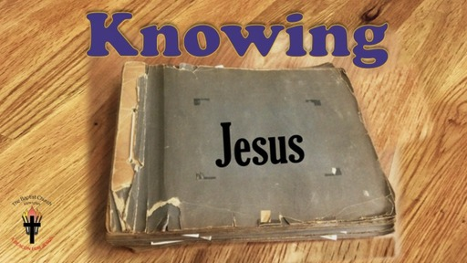 Knowing Jesus: In the Storm