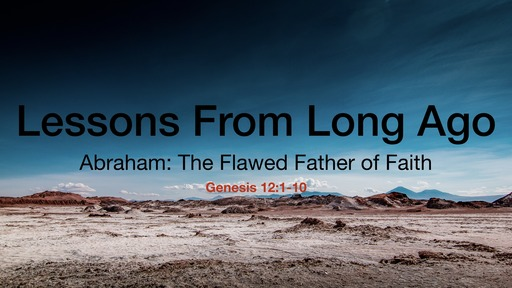 Abraham: The Flawed Father of Faith