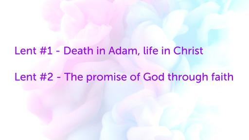 8 Mar Lent #2: Promise of God  through faith