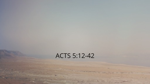 Acts  5:12-42