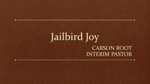 Jailbird Joy