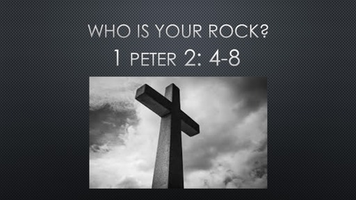 who is your rock?