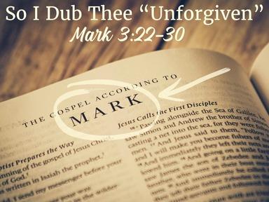"So I Dub Thee ""Unforgiven"""