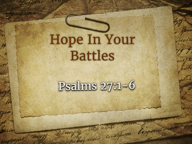 Hope In Your Battles