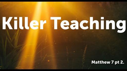 Killer Teachings