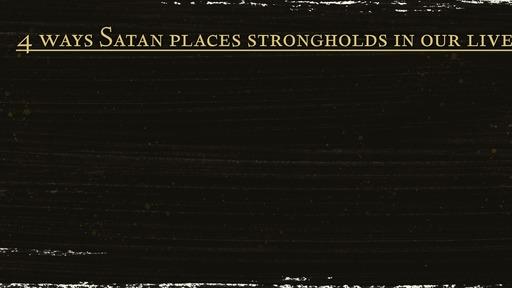 Satan's Strongholds - 1 Corinthians 6