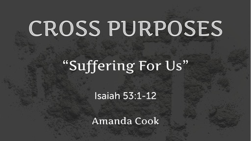 """""""Suffering For Us"""""""