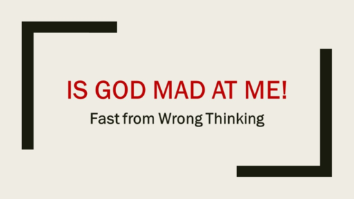 Is God Mad at Me?