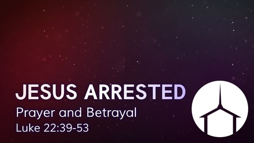 Jesus Arrested