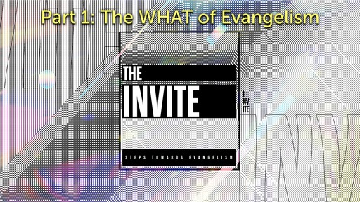 03/08/2020 Morning Service:Pt.1:The WHAT of Evangelism