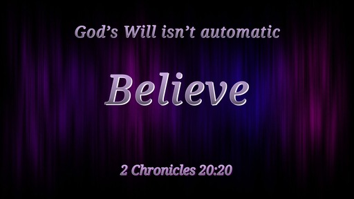 God's Will isn't automatic   03/08/2020