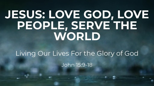 Jesus: Living Our Lives For the Glory of God
