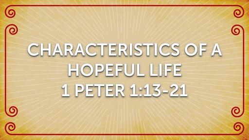 Characteristics of a Hopeful Life