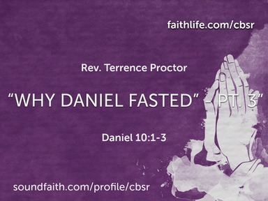 """3-08-20 """"Why Daniel Fasted"""" - Pt. 3 - 2nd Service"""