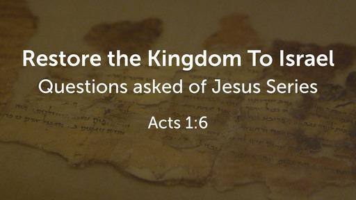 Restore the Kingdom