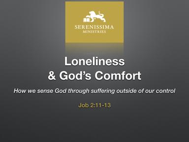 Loneliness & God's Comfort