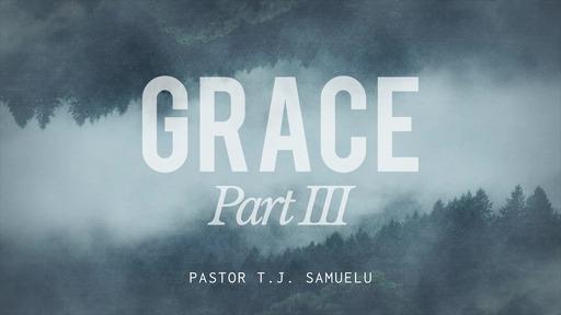 Grace — Part 3