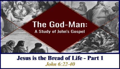 Jesus is the Bread of Life - Part 1