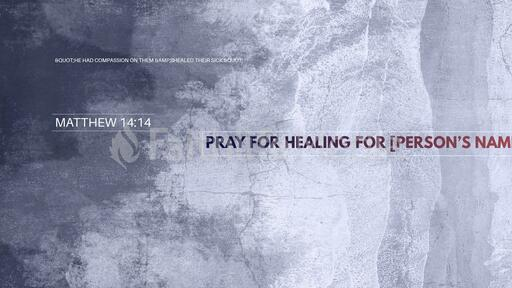 Pray For Healing For