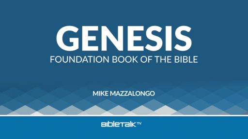Genesis: Foundation Book of the Bible