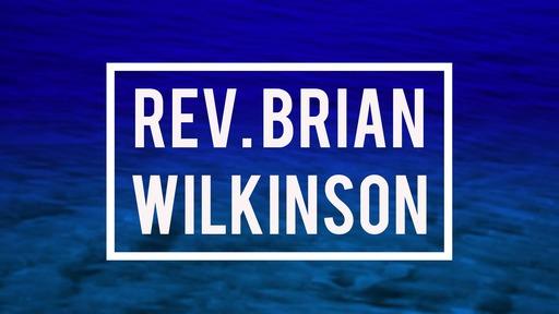 3/8/2020 - Morning - Bro. Brian Wilkinson