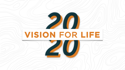 20/20 Vision for Life
