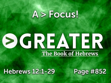 >Greater:The Book of Hebrews